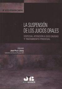Suspension de los juicios orales,la