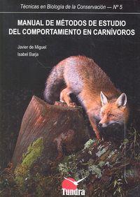 Manual de metodos de estudio del comportamiento carnivoros