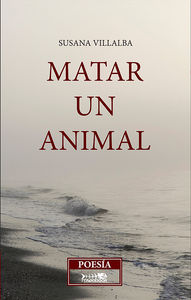 Matar un animal