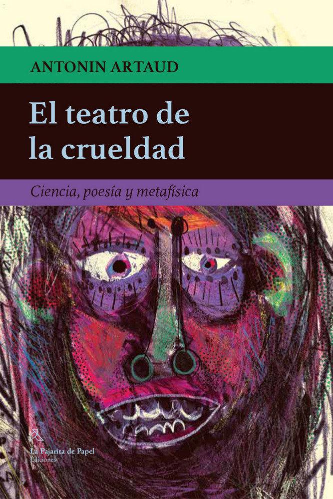 Teatro de la crueldad,el