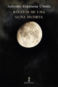 Relatos de una luna muerta