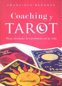 Coaching y tarot para alcanzar la excelencia en la vida
