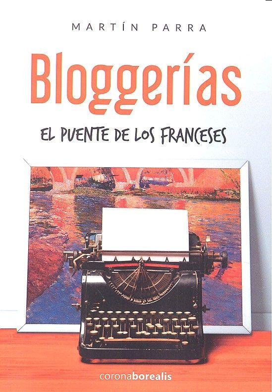 Bloggerias el puente de los franceses