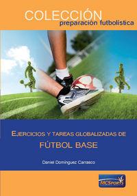 Ejercicios y tareas globalizadas de futbol base