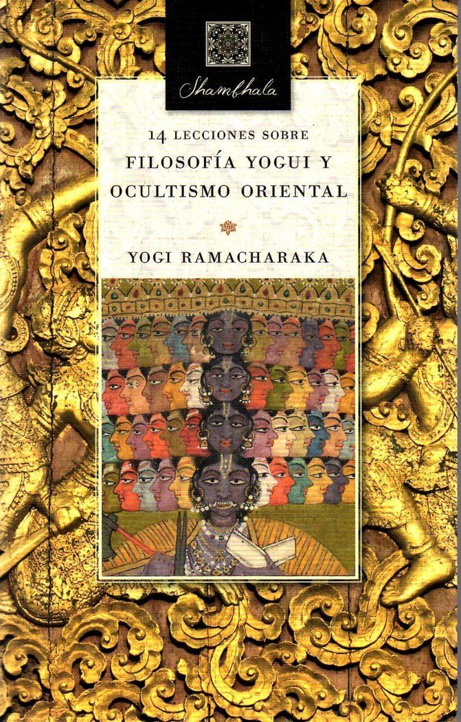 14 lecciones sobre filosofia yogui y ocultismo oriental