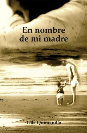 En nombre de mi madre
