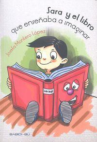 Sara y el libro que enseñaba a imaginar