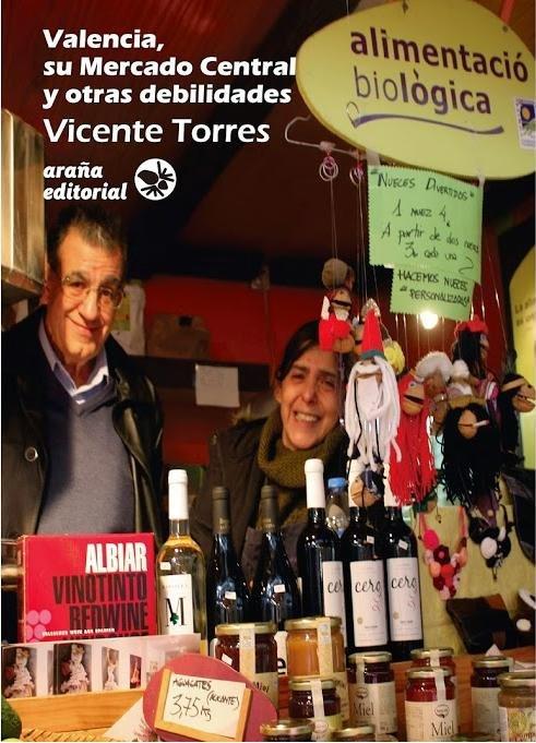 Valencia, su mercado central y otras debilidades