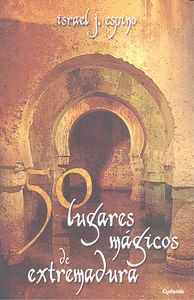 50 lugares magicos de extremadura