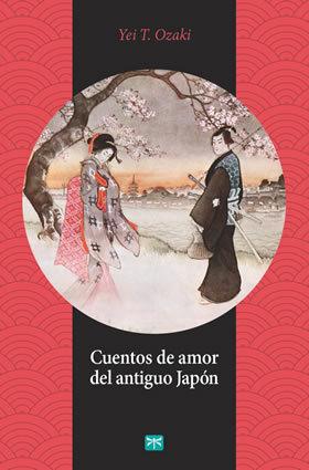 Cuentos de amor del antiguo japon