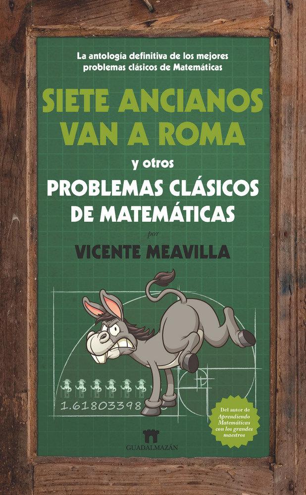 Siete ancianos van a roma y otros problemas de matematicas