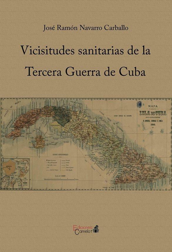 Vicisitudes sanitarias de la tercera guerra de cuba