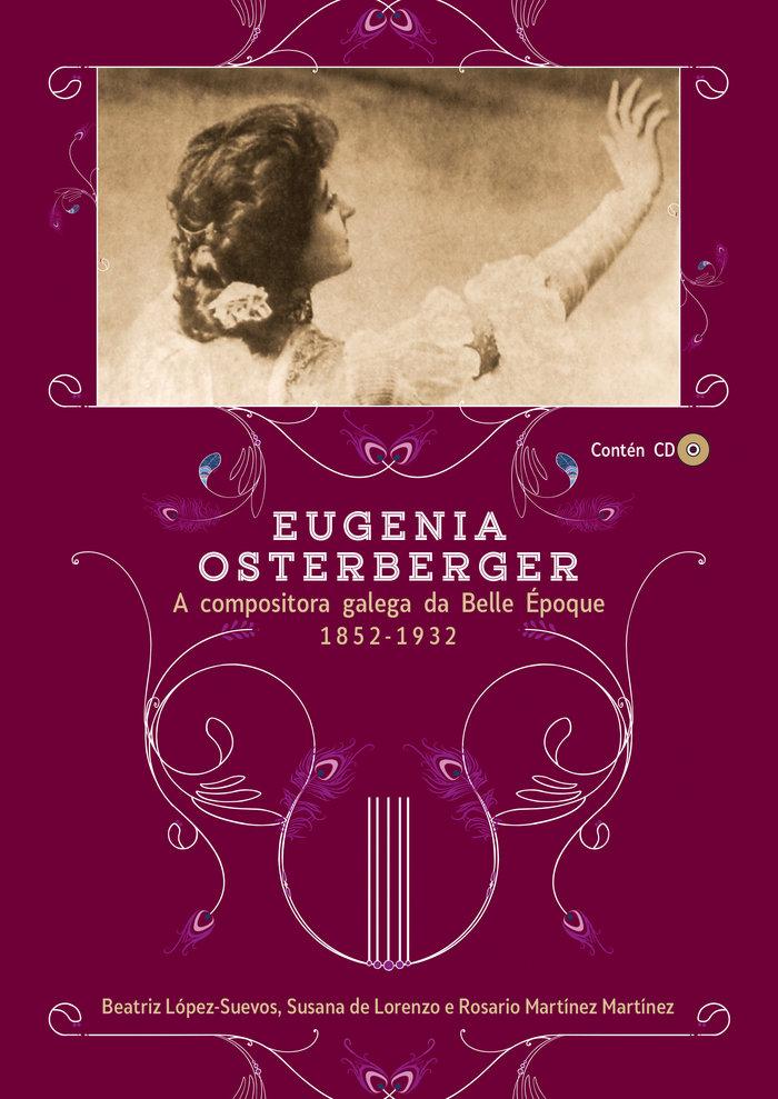 Eugenia osterberger: a compositora galega da belle epoque (1