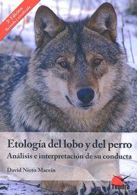 Etologia del lobo y del perro 3ªed