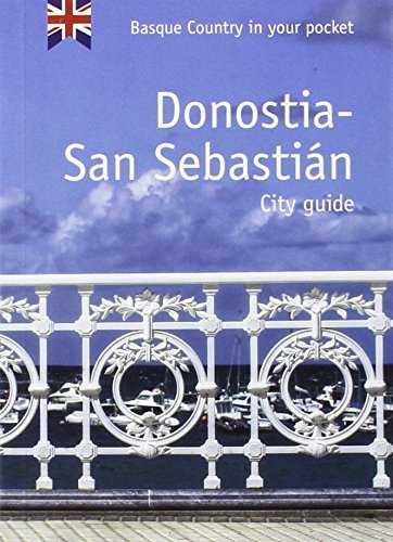 Donostia-san sebastian. city guide