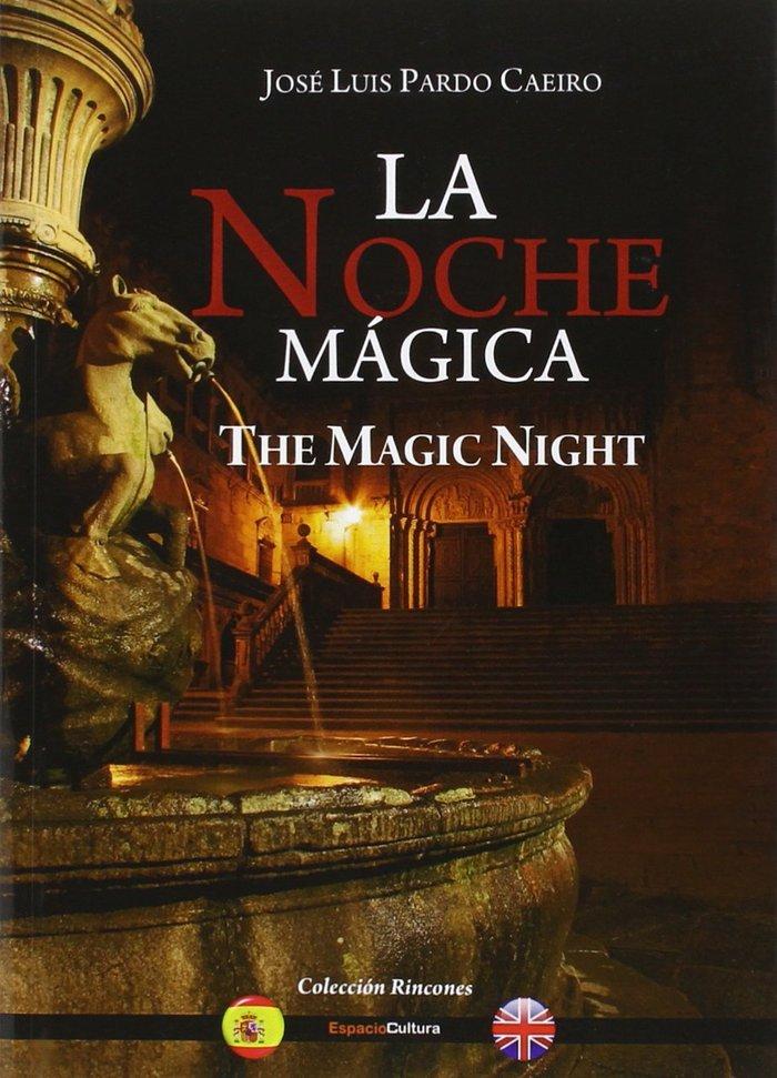 Noche magica-the magic night,la