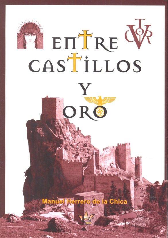 Entre castillos y oro