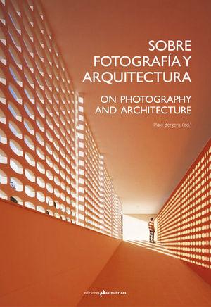 Sobre fotogradia y arquitectura