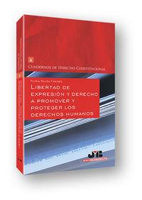 Libertad de expresion y derecho a promover y proteger los de