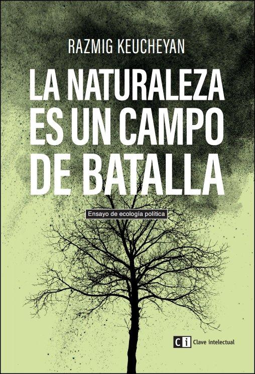 Naturaleza es un campo de batalla,la