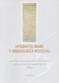 Epigrafia arabe y arqueologia medieval