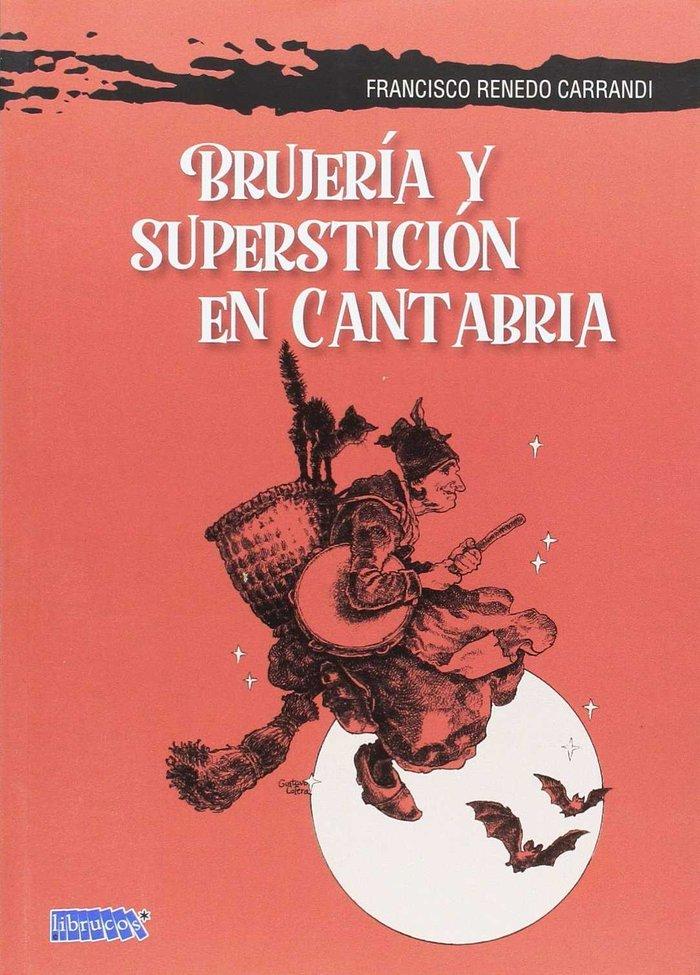 Brujeria y supersticion en cantabria