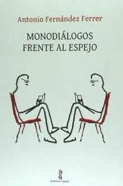 Monodialogos frente al espejo