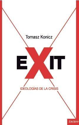 Exit ideologias de la crisis