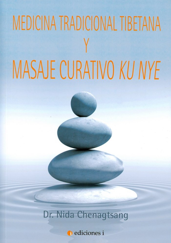 Medicina tradicional tibetana y masaje curativo ku nye