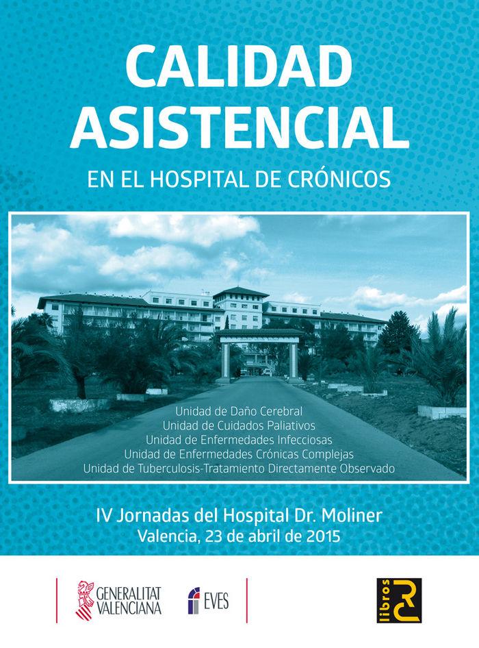 Calidad asistencial en el hospital de cronicos