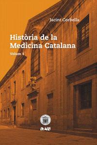 Historia de la medicina catalana. de la prehistoria al segle