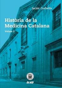 Historia de la medicina catalana volum 2