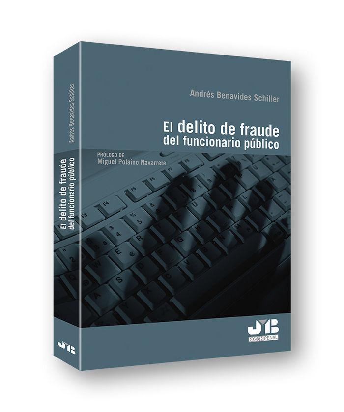 Delito de fraude del funcionario publico,el
