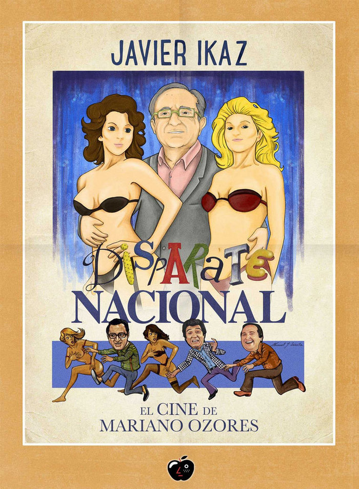Disparate nacional el cine de mariano ozores