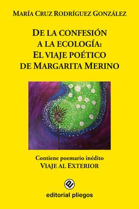 De la confesion a la ecologia: el viaje poetico de margarita