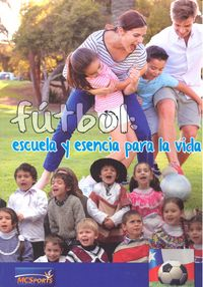 Futbol escuela y esencia para la vida