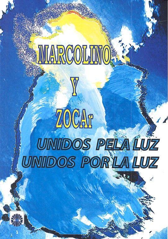 Marcolino y zocar unidos por la luz