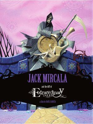 Jack mircala y extraordinary tales de jack mircala