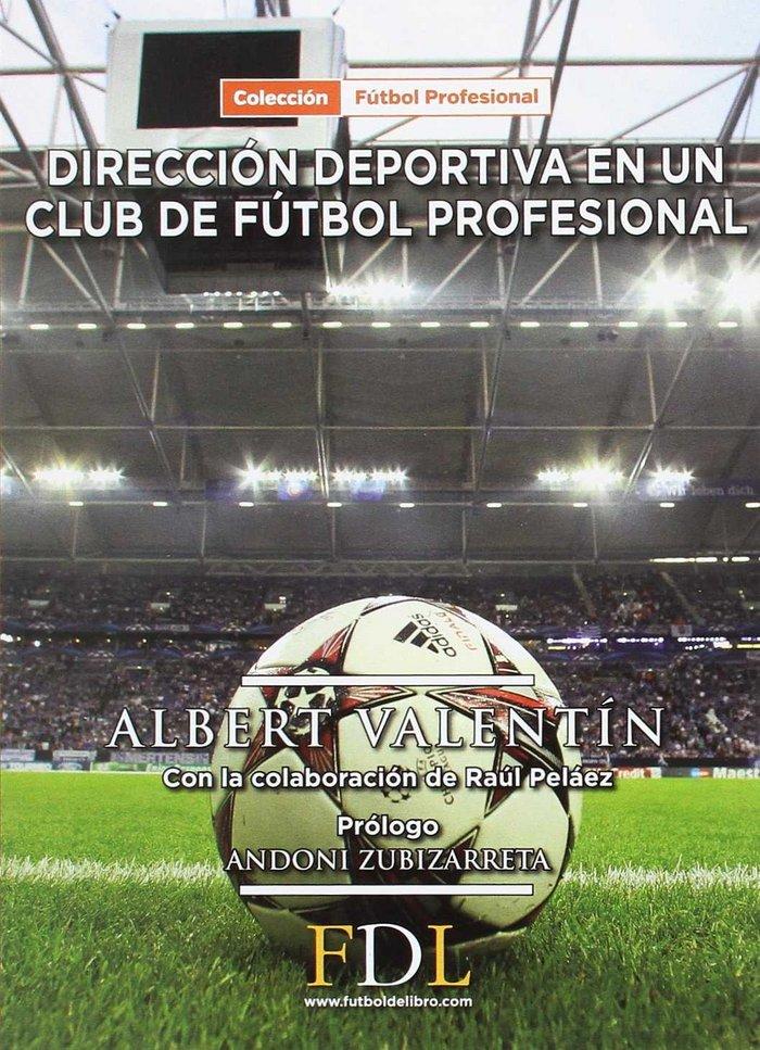 Direccion deportiva de un club de futbol profesional