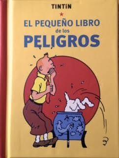 Tintin el pequeño libro de los peligros