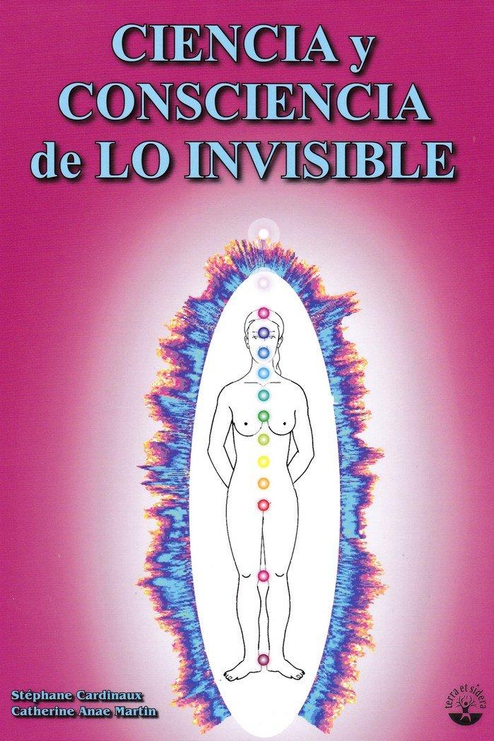 Ciencia y consciencia de lo invisible