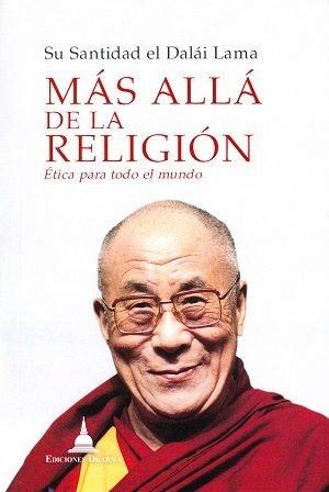 Mas alla de la religion etica para todo el mundo