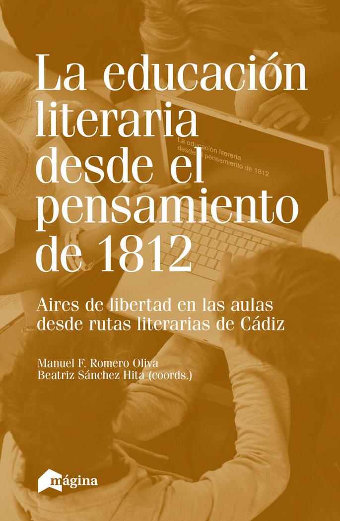 La educacion literaria desde el pensamiento de 1812