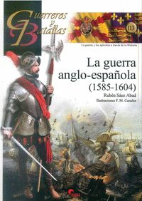 Guerra anglo-española (1585-1604),la