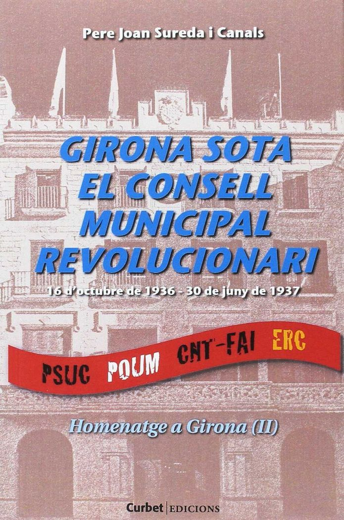 Girona sota el consell municipal revolucionari