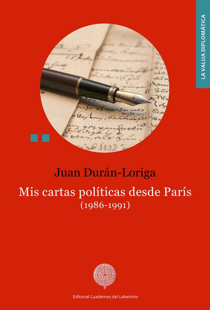Mis cartas politicas desde paris 1986 1991