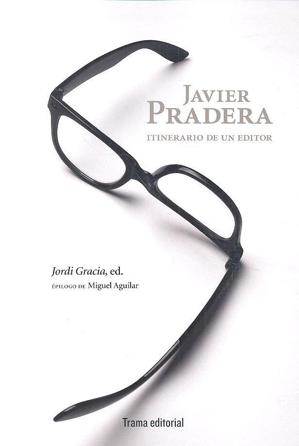 Javier pradera itinerario de un editor