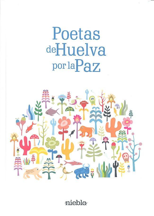 Poetas de huelva por la paz