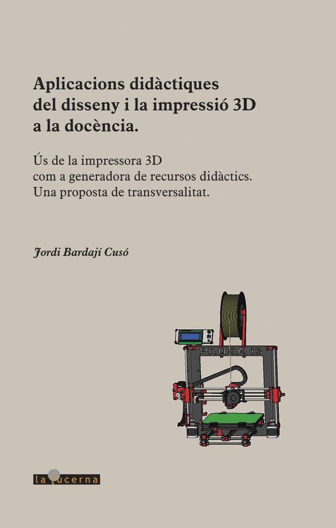 Aplicacions didactiques del disseny i la impressio 3d a la