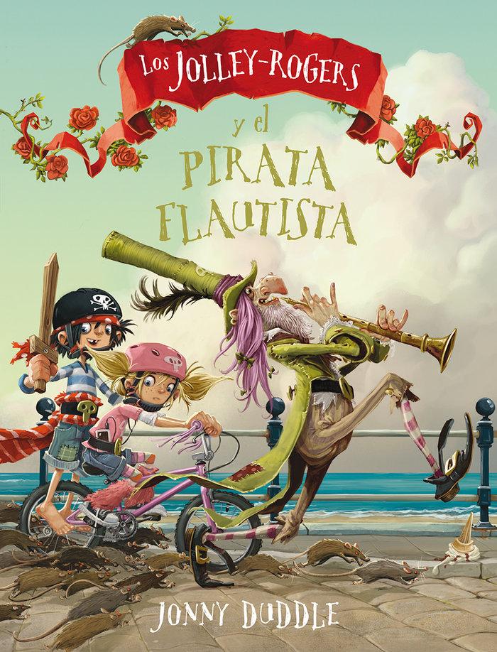 Jolley-rogers y el pirata flautista,los